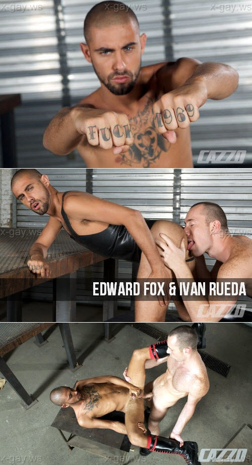 CazzoClub – Edward Fox & Ivan Rueda